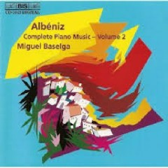Albéniz - Complete Piano Music Volume 2