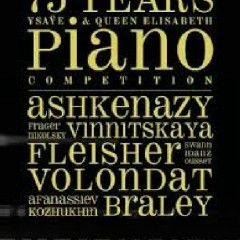 75 Years Ysaye & Queen Elisabeth Piano Competition CD 1