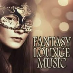 Fantasy Lounge Music (No. 4)