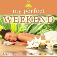 My perfect Weekend Beautiful Instrumental Piano Sounds (No. 2)