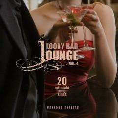 Lobby Bar Lounge Vol 4 - 20 Midnight Lounge Tunes (No. 2)