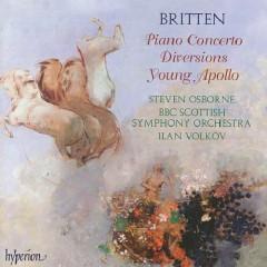 Britten - Piano Concerto, Diversions, Young Apollo (No. 1) - Steven Osborne,BBC Scottish Symphony Orchestra