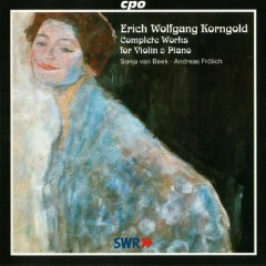 Korngold - Complete Works For Violin & Piano