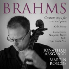 Brahms - Complete Music For Cello And Piano CD 1 - Martin Roscoe,Jonathan Aasgaard