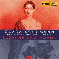 Clara Schumann - The Complete Works For Piano Solo CD 2 - Susanne Grützmann