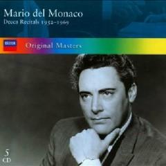 Mario Del Monaco Decca Recitals 1952 - 1969 CD 1 (No. 1) - Mario Del Monaco