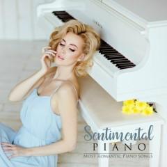 Sentimental Piano - Most Romantic Piano Songs