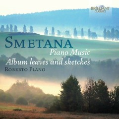 Smetana - Piano Music - Album Leaves And Sketches (No. 1) - Roberto Plano