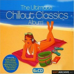 The Ultimate Chillout Classics Album CD 3
