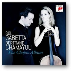 The Chopin Album - Sol Gabetta,Bertrand Chamayou