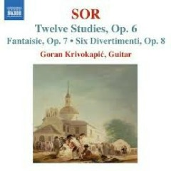 Sor - Guitar Music Op. 6 - Op. 9 (No. 1) - Goran Krivokapic
