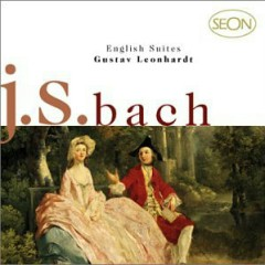 J.S. Bach - English Suites CD 1 - Leonhardt Gustav