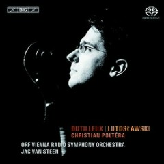 Dutilleux - Tout Un Monde Lointain; Lutoslawski - Cello Concerto