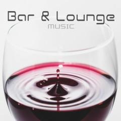 Bar & Lounge Music, Vol. 2 (No. 1)