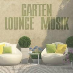 Garten Lounge Musik (No. 1)