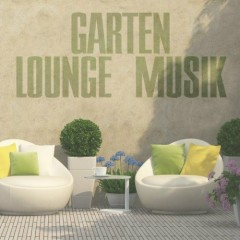 Garten Lounge Musik (No. 3)