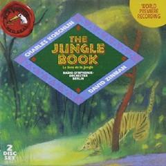 Koechlin - The Jungle Book CD 1 - David Zinman, Berlin Radio Symphony Orchestra