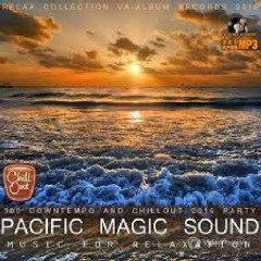 Pacific Magic Sound - Music For Relaxation (No. 8)