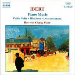Ibert - Complete Piano Music (No. 2) - Hae Won Chang