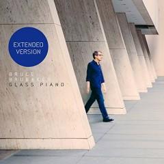 Glass Piano (Extended Version) (Disc 2) - Bruce Brubaker