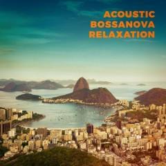 Acoustic Bossanova Relaxation