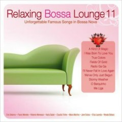 Relaxing Bossa Lounge Vol. 11