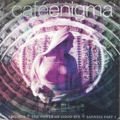 Cafe Enigma I