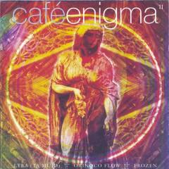 Cafe Enigma II