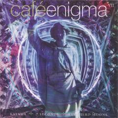Cafe Enigma VII