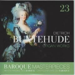 Baroque Masterpieces CD 23 - Buxtehude Organ Works