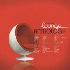 Relaxing Music - Lounge Anthology  CD 4