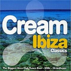 Cream Ibiza Classics Disc 3