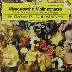 Mendelssohn - Violinsonaten - Shlomo Mintz