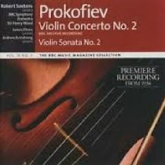 Prokofiev - Violin Concerto No. 2, Sonata No. 2