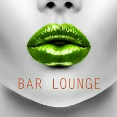 Bar Lounge Relax Sexy Ambient Ultra Chillout Music (No. 3)