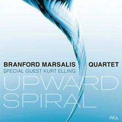 Upward Spiral - Branford Marsalis Quartet, Kurt Elling