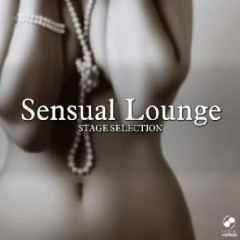Sensual Lounge Stage Selection