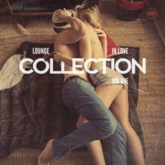 Lounge In Love Collection Vol 1