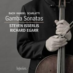 Bach, Handel, Scarlatti - Gamba Sonatas (No. 1) - Steven Isserlis, Richard Egarr