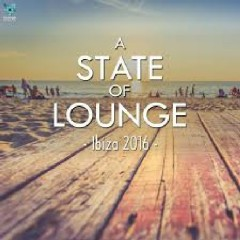 A State Of Lounge Ibiza 2016