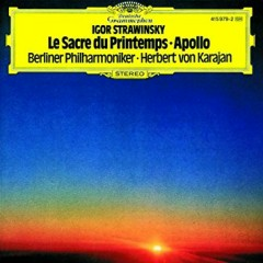Stravinsky - The Rite Of Spring, Apollo (No. 1) - Herbert von Karajan, Berlin Philharmonic Orchestra