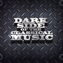 Dark Side Of The Classical Music CD 1