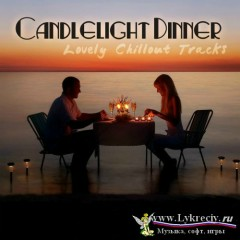 Candlelight Dinner Lovely Chillout Tracks (No. 3)