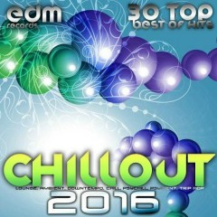 Chillout 2016 Best of 30 Top Hits (No. 2)
