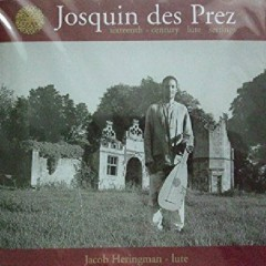 Josquin Des Prez - Sixteenth Century Lute Settings (No. 2)