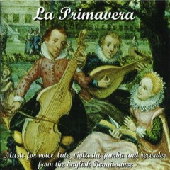 La Primavera - English Renaissance Music (No. 2)