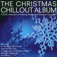 The Christmas Chillout Album CD 2 (No. 1)