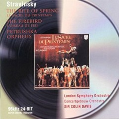 Stravinsky - The Firebird, Rite Of Spring CD 2 (No. 2) - Sir Colin Davis, Concertgebouw Orchestra Amsterdam, London Symphony Orchestra