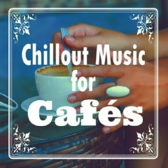 Chillout Music For Cafes (No. 2)