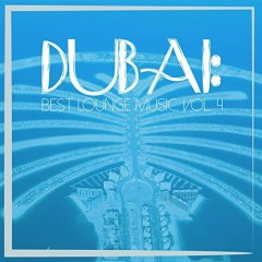 Dubai - Best Lounge Music, Vol. 4 (No. 1)